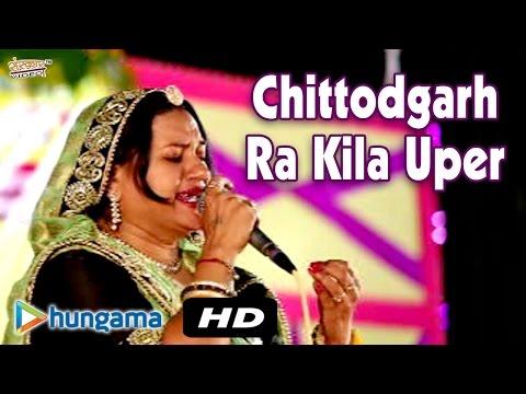 Chittodgarh Ra Kila Uper    Video Songs    Super Hit   Latest Rajasthani
