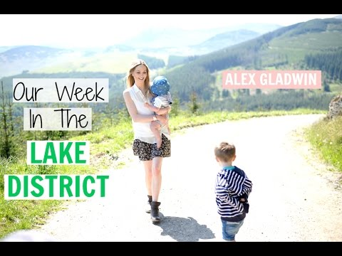 A WEEK IN THE LAKE DISTRICT - FAMILY VLOG | Alex Gladwin