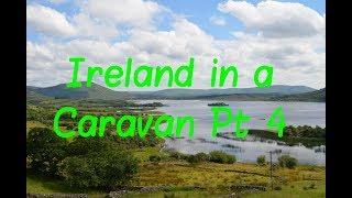 Sunday Night Natter #18   Ireland in a Caravan part 4