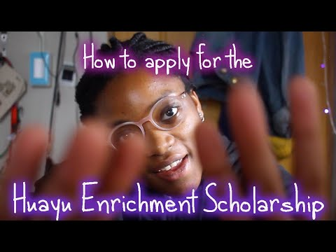 How to Apply for the Huayu Enrichment Scholarship