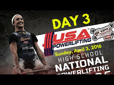 Day 3 - 2016 USAPL High School Nationals