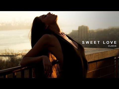 Olmos  Sweet Love
