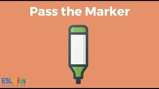 ESL Game: Pass the Marker