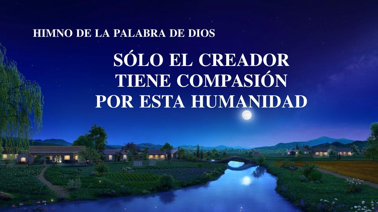 Canción cristiana 2020   Sólo el Creador tiene compasión por esta humanidad