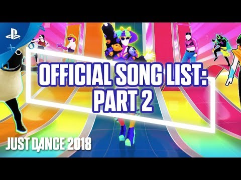 Just Dance - 2018 Gamescom Official Song List - Part 2 | PS4