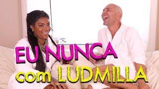 Baixar Eu Nunca com Ludmilla | #HotelMazzafera