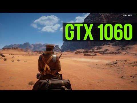 Battlefield 1 With GTX 1060 (Ultra & Low settings)