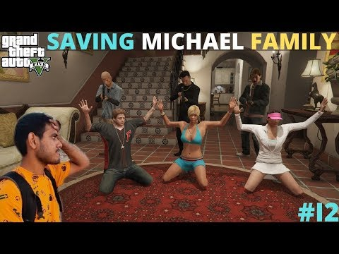 SAVING MICHAEL'S FAMILY FROM MAFIA | GTA 5 GAMEPLAY #12