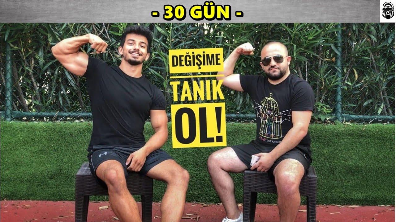 30 GÜNLÜK DEĞİŞİME TANIK OL!! - BAŞLANGIÇ