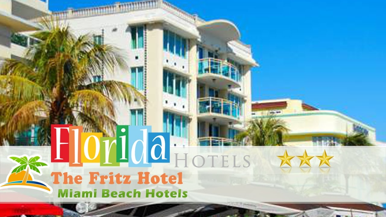 The Fritz Hotel Miami Beach Hotels Florida