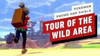 Pokemon Sword and Shield - Tour of the Wild Area