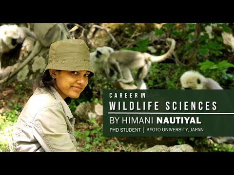 Career in Wildlife Sciences | By Himani Nautiyal | PhD Stude