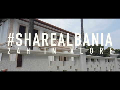 24hrs in Vlora (HD Video 2017) Albania Like You've Never Seen It By Lordian Cahani