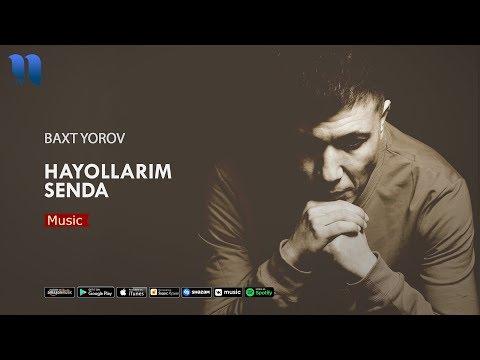 Baxt Yorov - Hayollarim Senda | Бахт Ёров - Хаёлларим сенда (music Version)