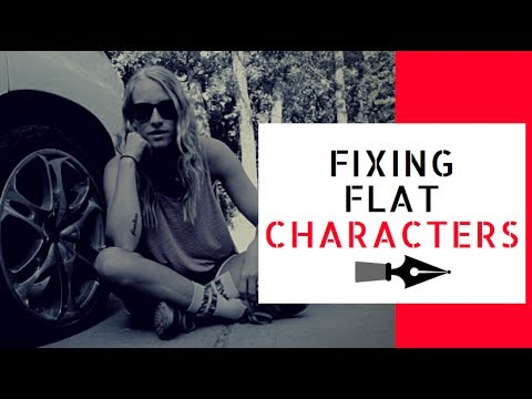 Fixing Flat Characters in Writing