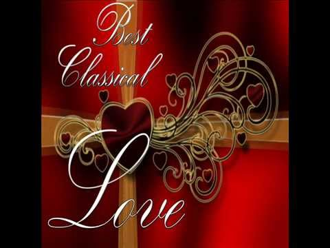 Classical Love | Romantic Pieces of Classical Music