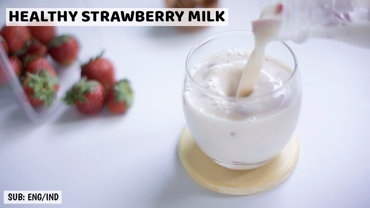 HOW TO MAKE HEALTHY FRESH STRAWBERRY MILK RECIPE | HEALTHY RECIPE