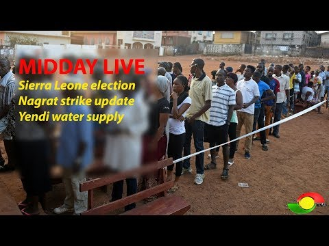 MIDDAY LIVE - Sierra Leone elections