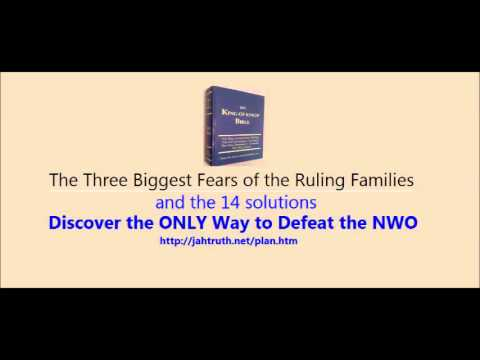 The Three Biggest Fears of the Ruling Families and the 14 Solutions