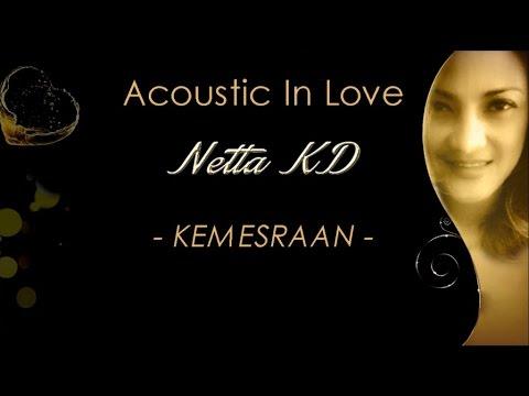 Netta KD - Kemesraan [ Official Lyric Video ]
