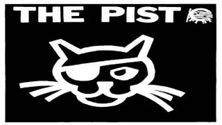 The Pist - Complete Pistography