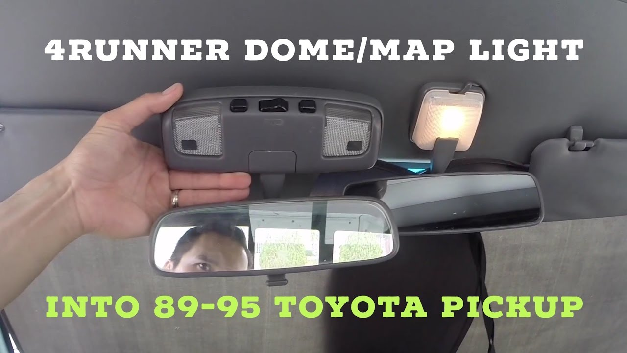 How To Replace 4runner Dome Map Light Into 89 95 Toyota