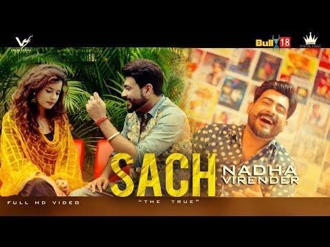 Nadha Virender - Sach (Full Video) | Latest Punjabi Songs 2018 | VS Records