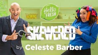 Skewered by Celeste Barber  Episode 4 Teaser  HelloFresh