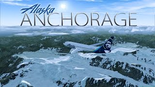 FSX [HD] - Alaska Airlines | Boeing 737-800 | Anchorage Approach | Long Version