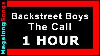Backstreet Boys - The Call [1 HOUR]