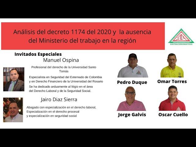 Análisis del decreto 1174 del 2020 y la ausencia del ministerio del trabajo en la región