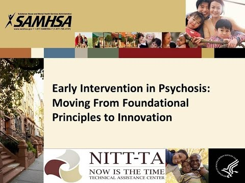 Early Intervention in Psychosis: From Foundational Principles to Innovation