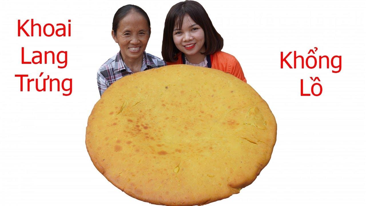 Bà Tân Vlog - Làm Cái Bánh Khoai Trứng Chiên Siêu To Khổng Lồ Thơm Ngon