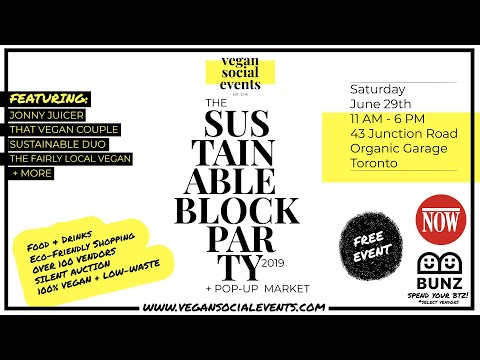 THE SUSTAINABLE BLOCK PARTY - Saturday, June 29th, 2019