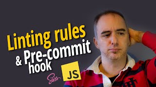 Linting Sass, Javascript y Precommit Rules