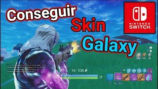 How to get the SKIN GALAXY on the NINTENDO SWITCH FOR FREE. FORTNITE.