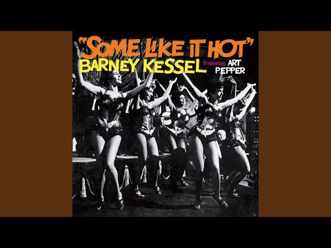 Barney Kessel - Some Like It Hot