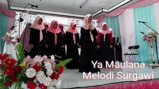 Ya Maulana Melodi Surgawi