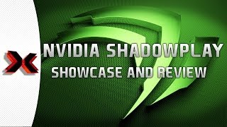 Nvidia Shadowplay showcase and review - Best recording solution ever?