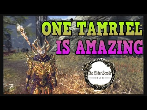 One Tamriel Update Is Amazing - ESO