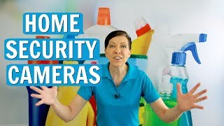 Home Security Cameras Watch House Cleaners