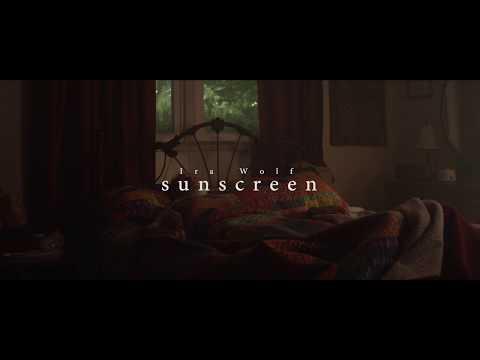 Ira Wolf - Sunscreen (Official)