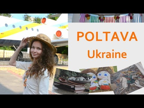 Poltava - a great Ukrainian city. Galushka festival. Ukraine Travel Blog.