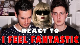 PAUL AND TOM REACT TO ' I FEEL FANTASTIC '