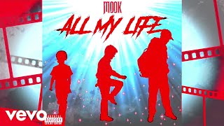 Mook All My Life Audio.mp3
