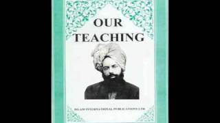 OUR TEACHINGS  (ENGLISH AUDIO BOOK) BY HADHRAT MIRZA GHULAM AHMAD (As)  PART 8/8
