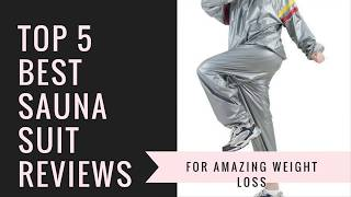 Top 5 Best Sauna Suit Reviews for Weight Loss