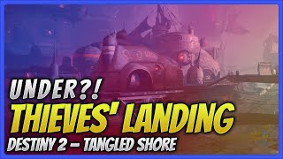How to break the boundaries and glitch out of Thieves' Landing on the tangled shore in Destiny 2.