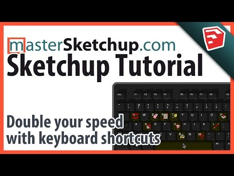 Double your speed in SketchUp with Keyboard Shortcuts, and my 6 custom shortcuts