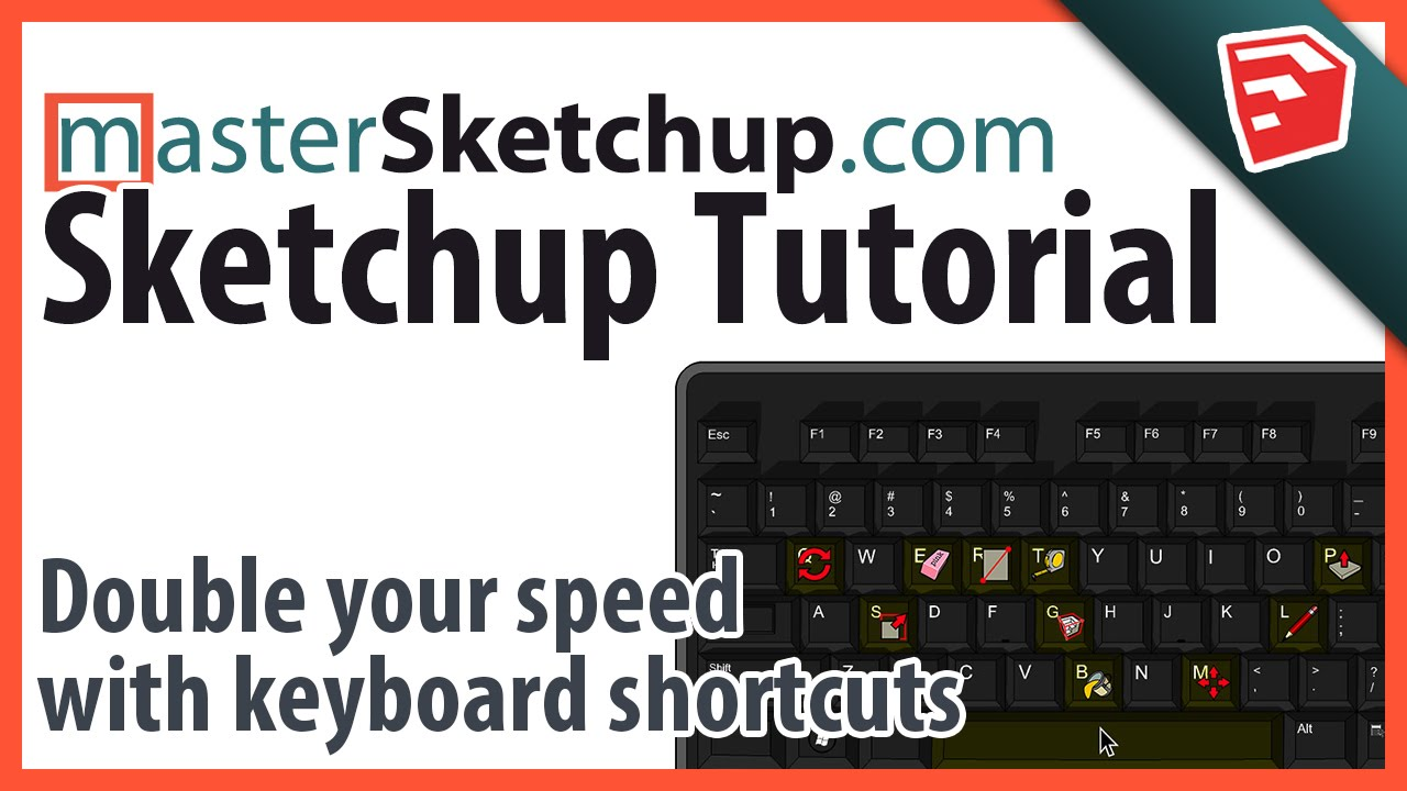 Double your speed in SketchUp with keyboard shortcuts
